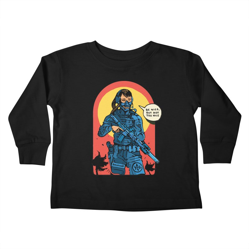 Be Nice (but not too nice) Kids Toddler Longsleeve T-Shirt by Attention®