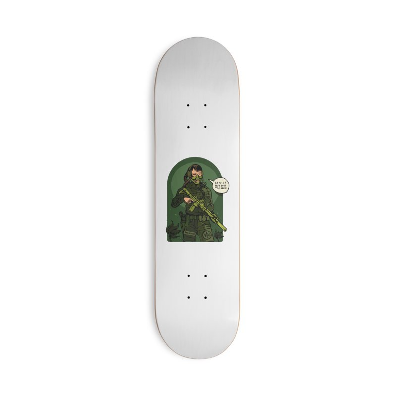 Be Nice (but not too nice) 2 Accessories Skateboard by Attention®