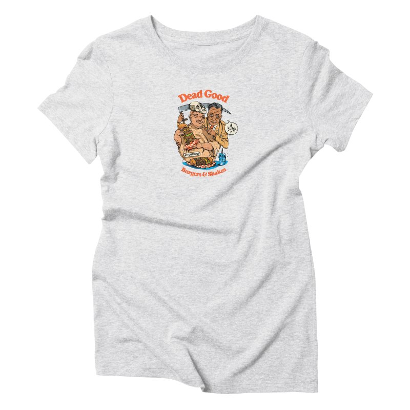 Dead Good 3 Women's T-Shirt by Attention®