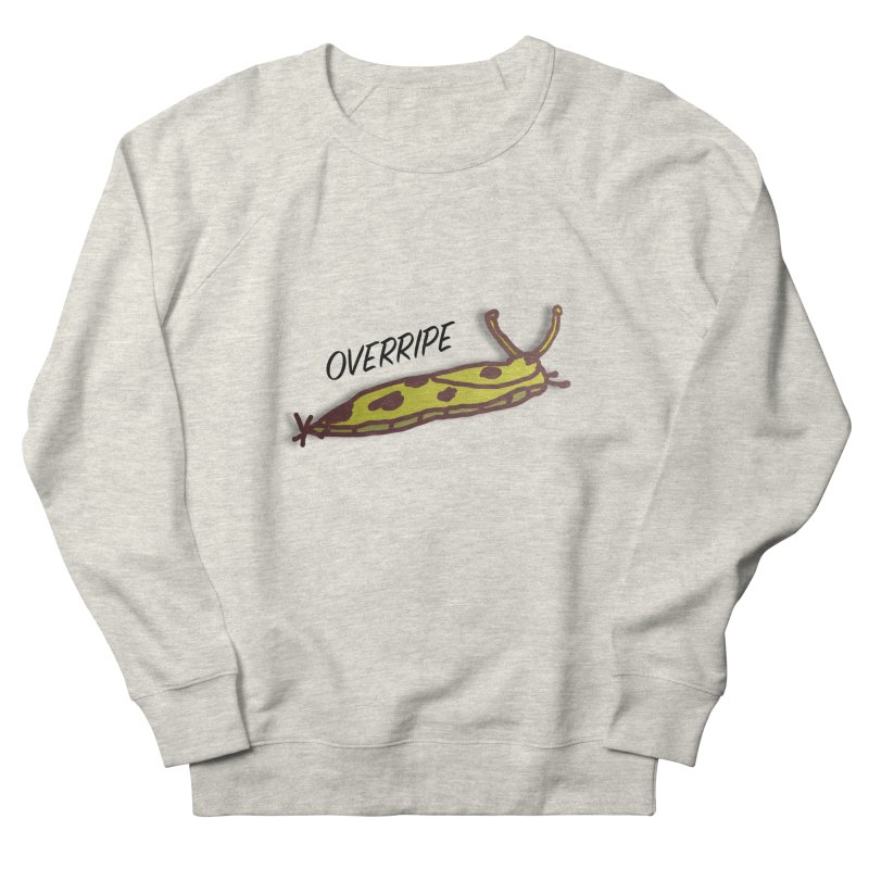 OVERRIPE Men's French Terry Sweatshirt by atumatik's Artist Shop