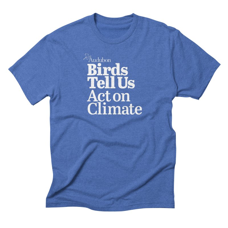 Birds Tell Us Men's T-Shirt by Official National Audubon Society Retail Store