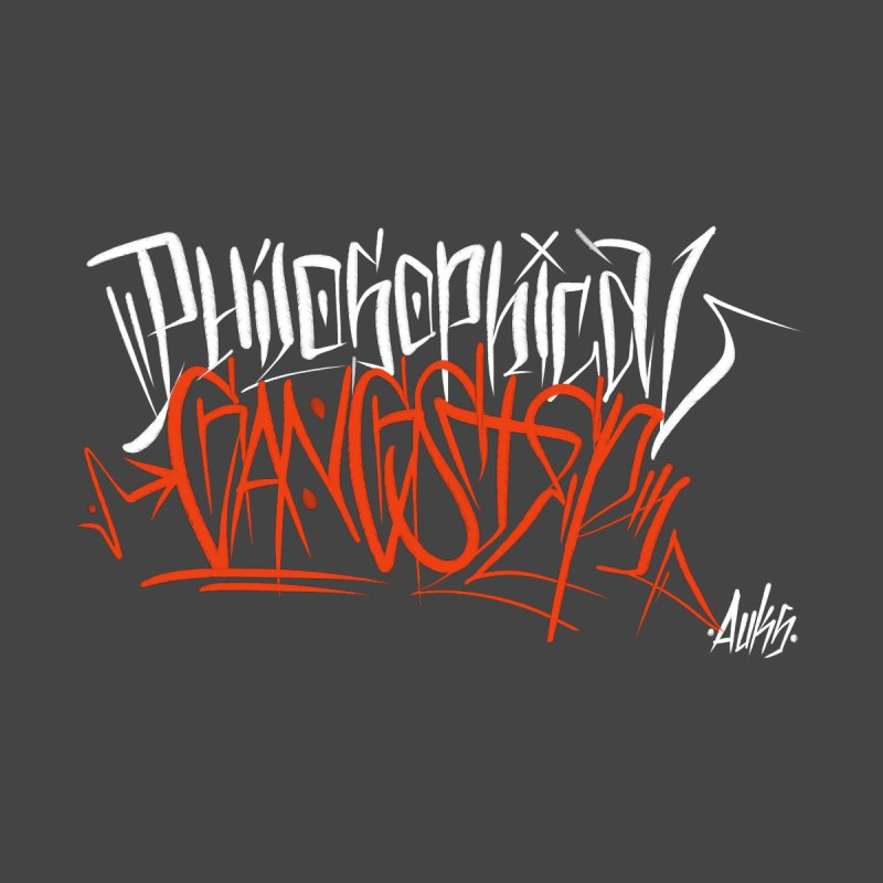 Philosophical Gangster Men's T-Shirt by auksone's Artist Shop