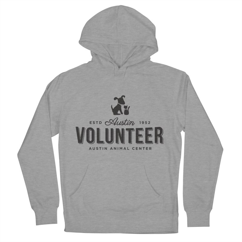 Volunteers Only! Men's Pullover Hoody by Austin Animal Center Shop
