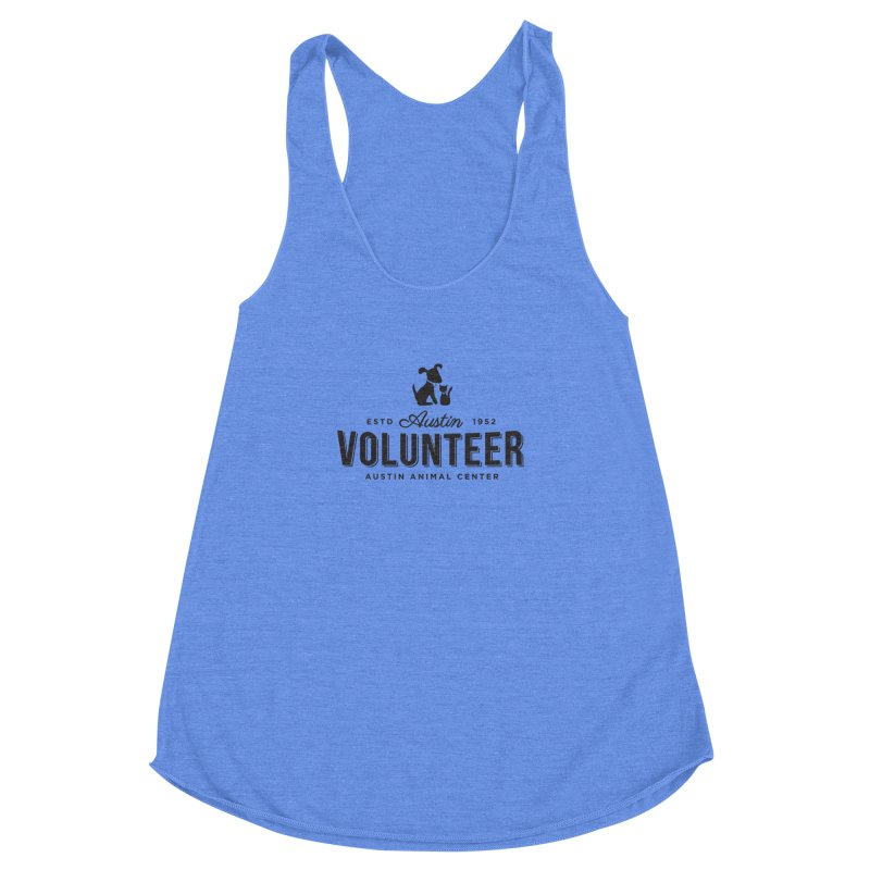 Volunteers Only! Women's Racerback Triblend Tank by Austin Animal Center Shop