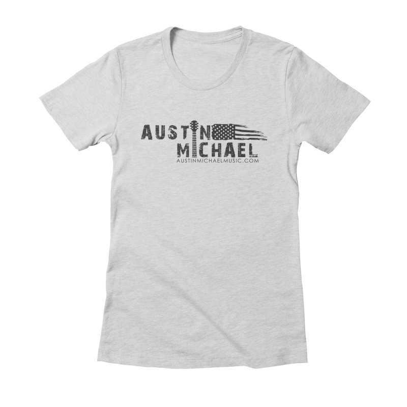 Austin Michael - USA  - for light colors Women's Fitted T-Shirt by austinmichaelus's Artist Shop