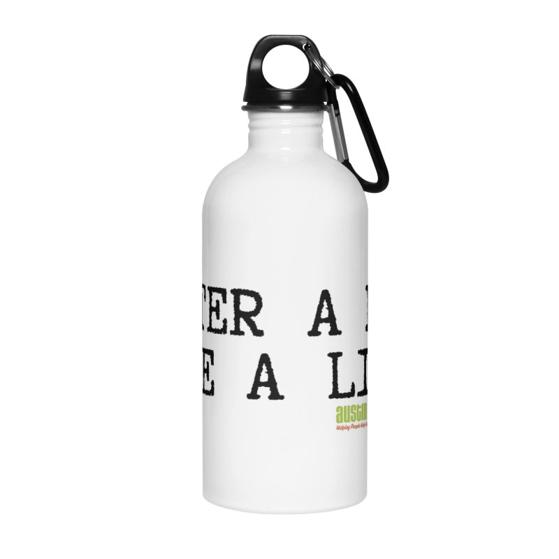Save a Life Accessories Water Bottle by Austin Pets Alive's Artist Shop