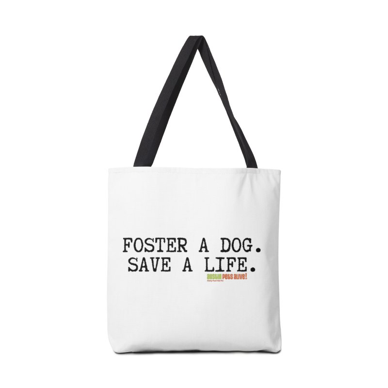 Save a Life Accessories Tote Bag Bag by Austin Pets Alive's Artist Shop
