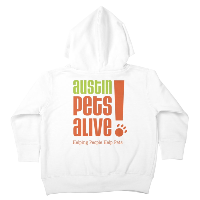 Austin Pets Alive! Kids Toddler Zip-Up Hoody by austinpetsalive's Artist Shop