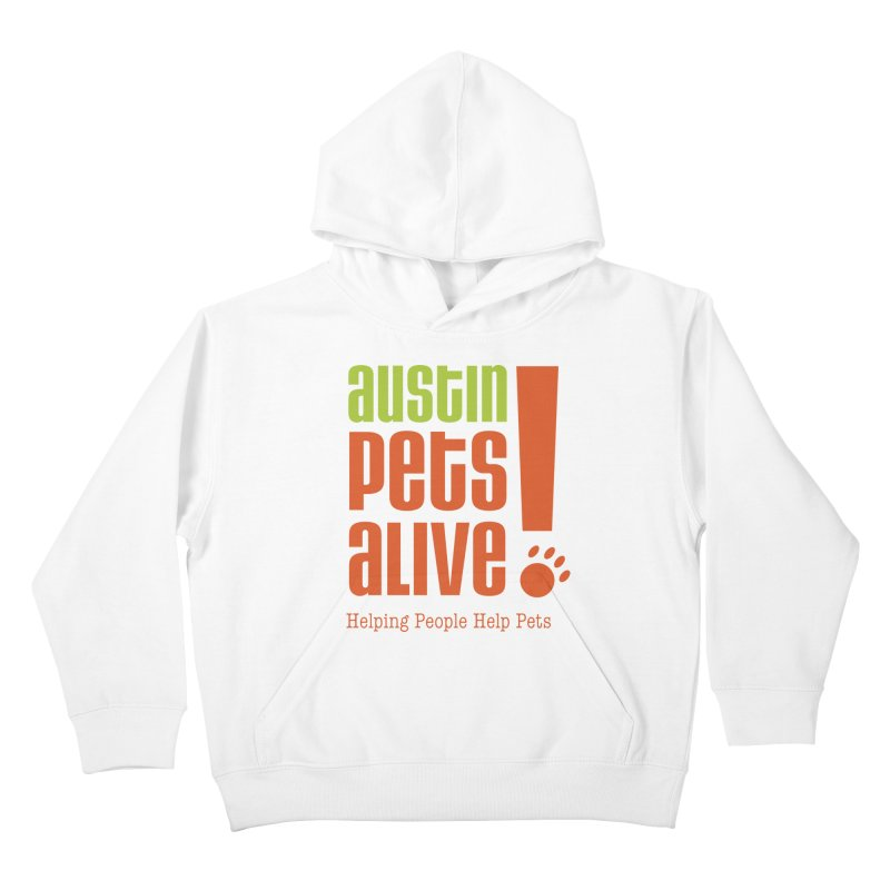 Austin Pets Alive! Kids Pullover Hoody by Austin Pets Alive's Artist Shop