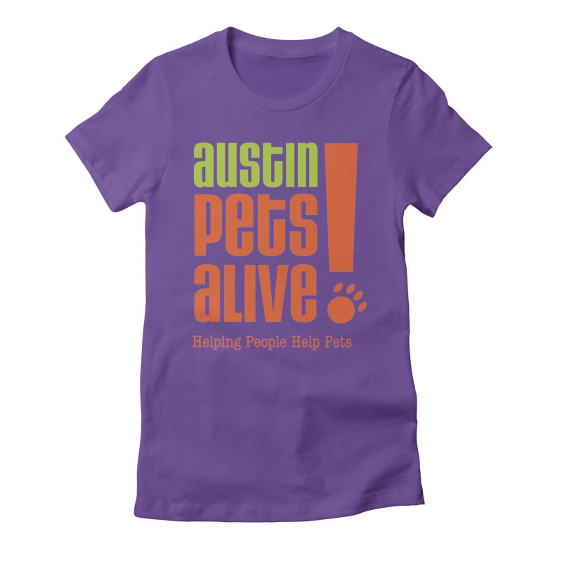 Austin Pets Alive! Women's T-Shirt by Austin Pets Alive's Artist Shop