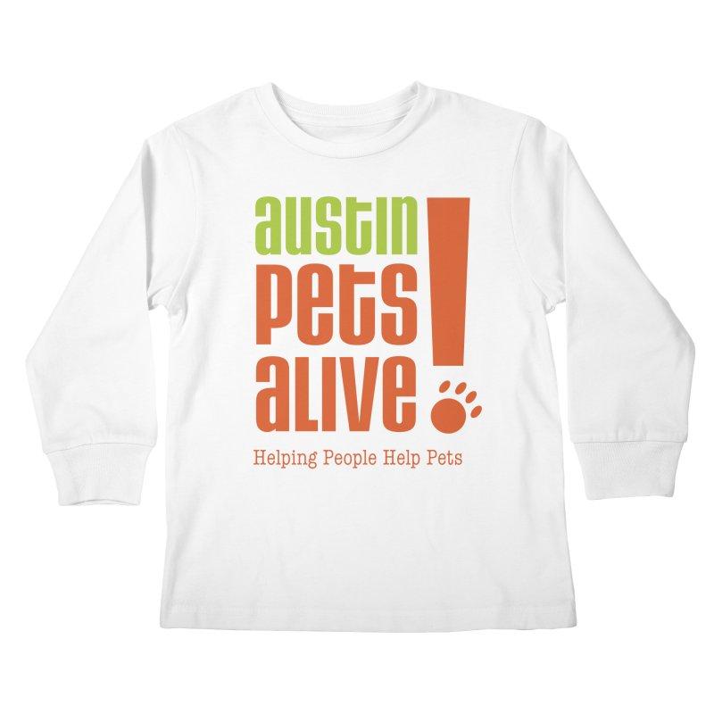 Austin Pets Alive! Kids Longsleeve T-Shirt by austinpetsalive's Artist Shop