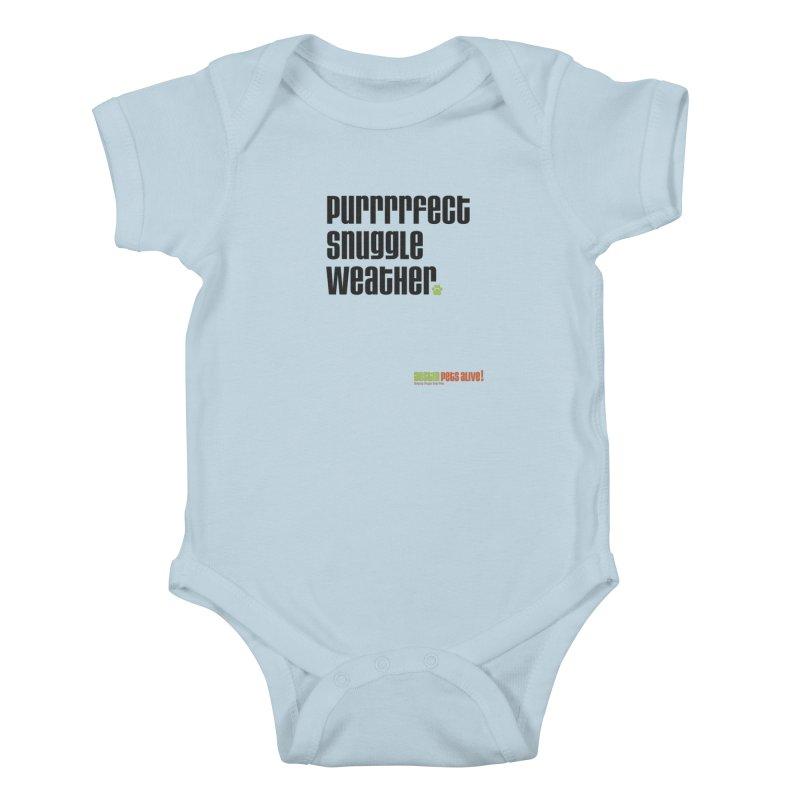 Purrrrfect Snuggle Weather Kids Baby Bodysuit by austinpetsalive's Artist Shop