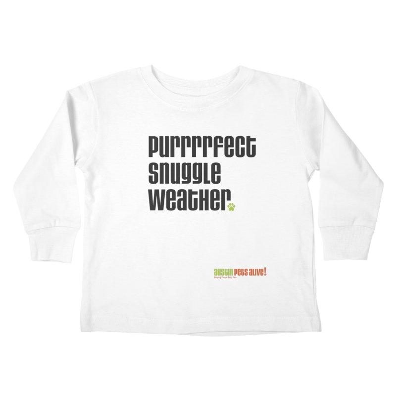 Purrrrfect Snuggle Weather Kids Toddler Longsleeve T-Shirt by Austin Pets Alive's Artist Shop