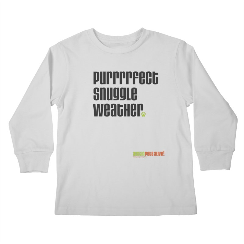 Purrrrfect Snuggle Weather Kids Longsleeve T-Shirt by austinpetsalive's Artist Shop