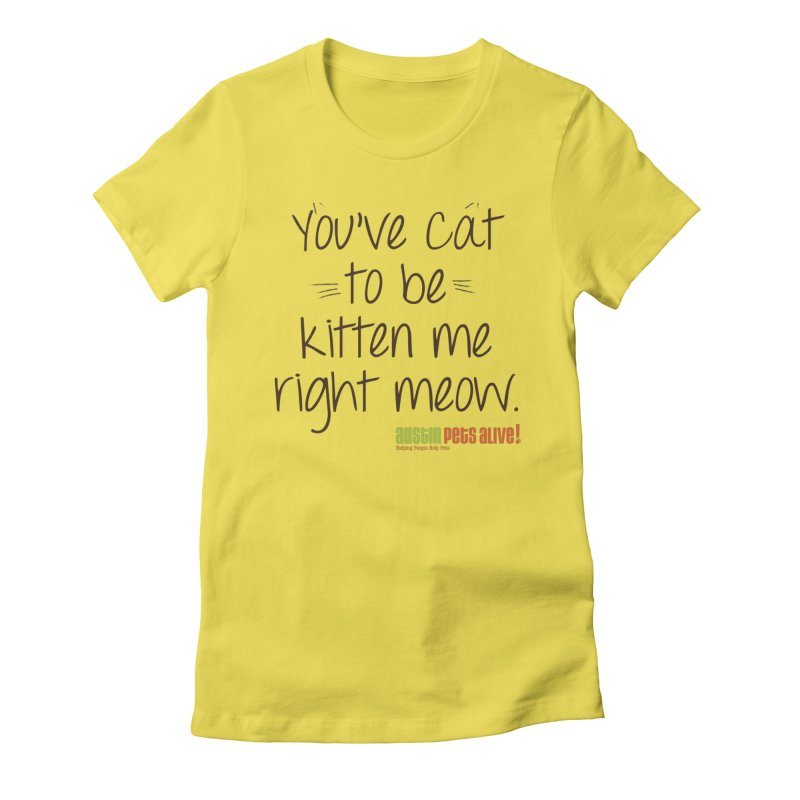 You've Cat to be Kitten Me Women's French Terry Zip-Up Hoody by austinpetsalive's Artist Shop