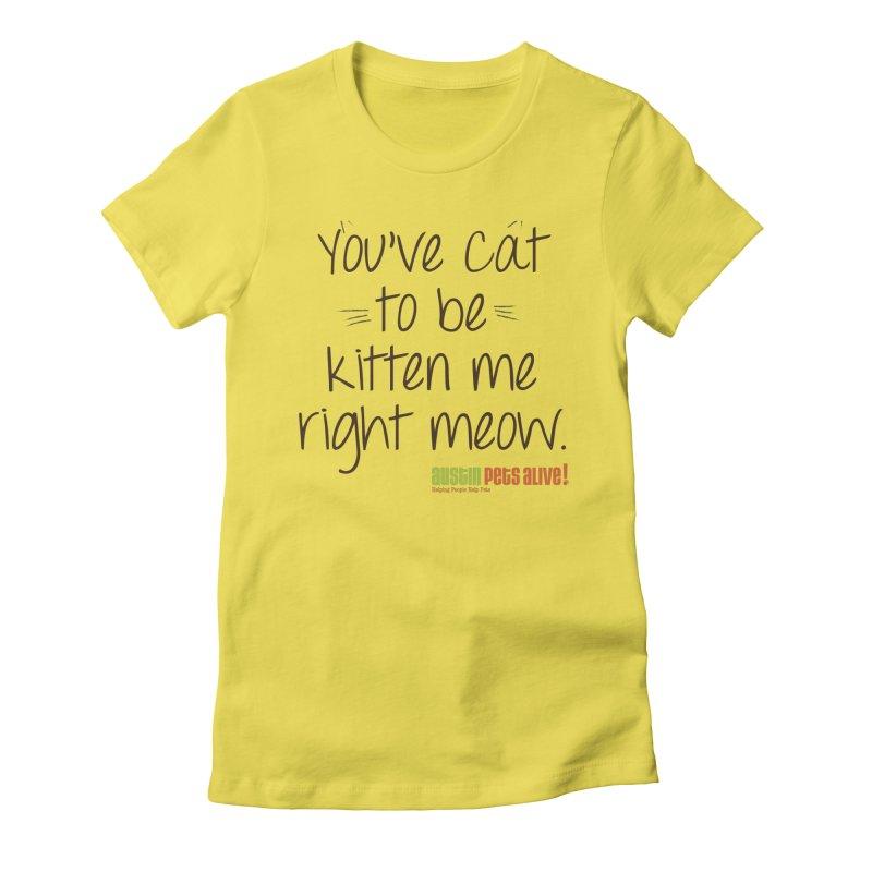 You've Cat to be Kitten Me Women's Lounge Pants by austinpetsalive's Artist Shop