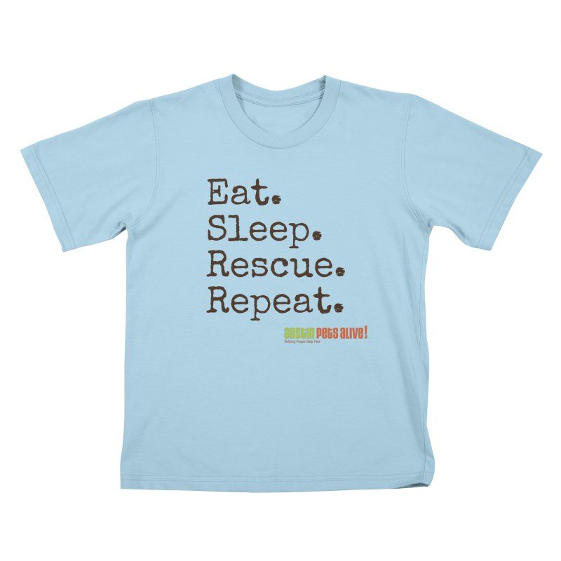 Eat. Sleep. Rescue. Repeat. Kids T-Shirt by austinpetsalive's Artist Shop