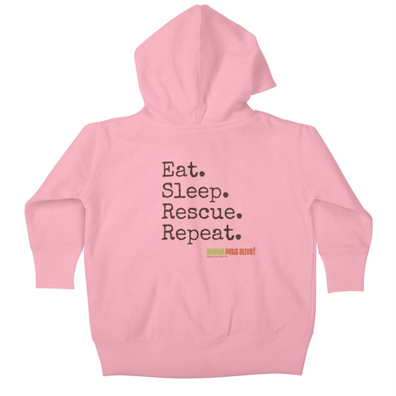 Eat. Sleep. Rescue. Repeat. Kids Baby Zip-Up Hoody by austinpetsalive's Artist Shop