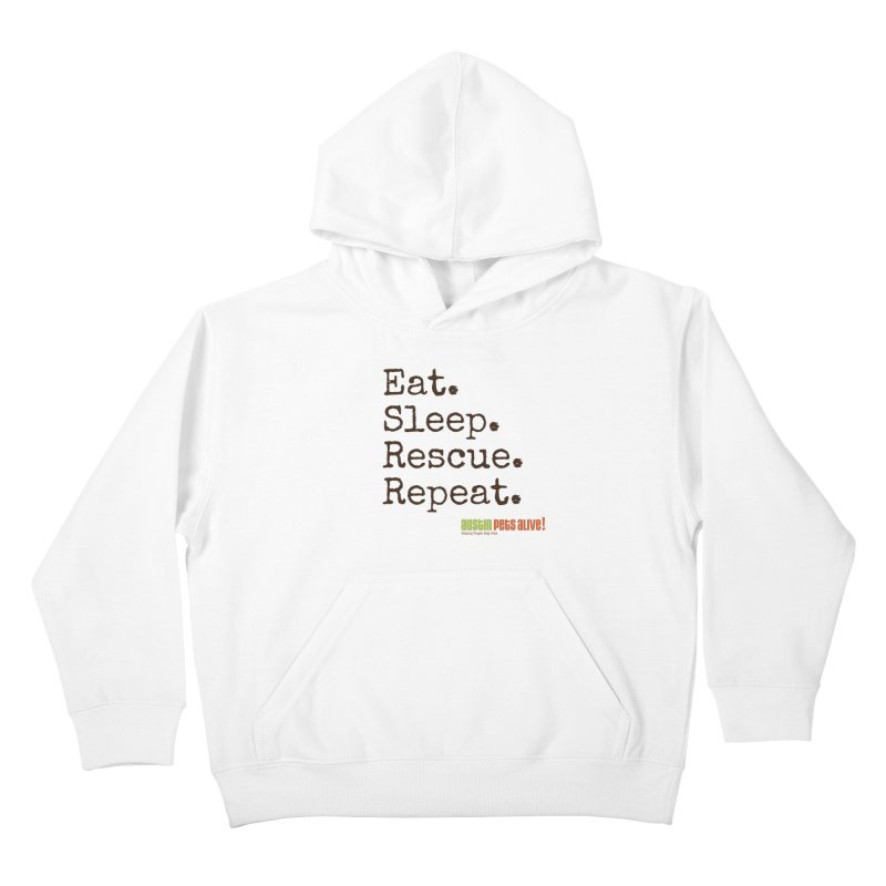 Eat. Sleep. Rescue. Repeat. Kids Pullover Hoody by austinpetsalive's Artist Shop