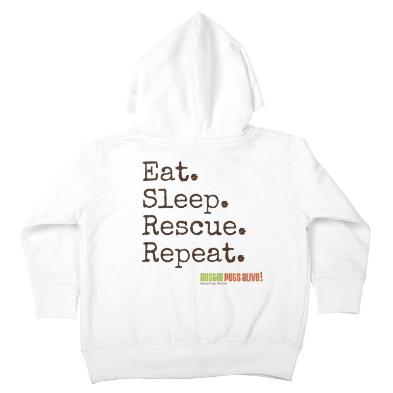 Eat. Sleep. Rescue. Repeat. Kids Toddler Zip-Up Hoody by austinpetsalive's Artist Shop