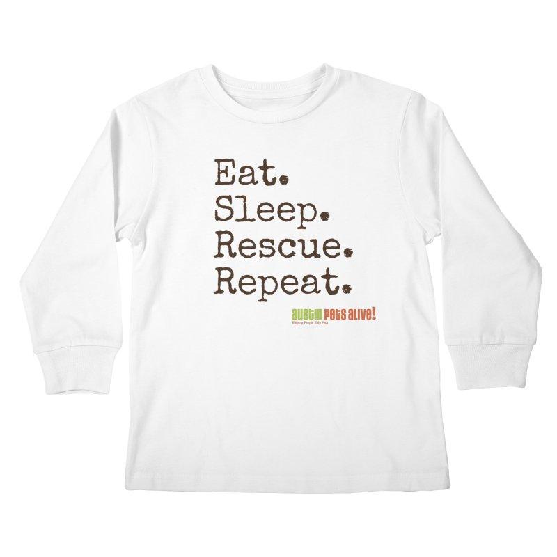 Eat. Sleep. Rescue. Repeat. Kids Longsleeve T-Shirt by austinpetsalive's Artist Shop