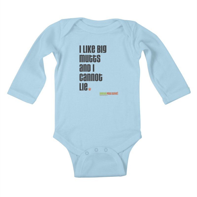 I Like Big Mutts Kids Baby Longsleeve Bodysuit by Austin Pets Alive's Artist Shop