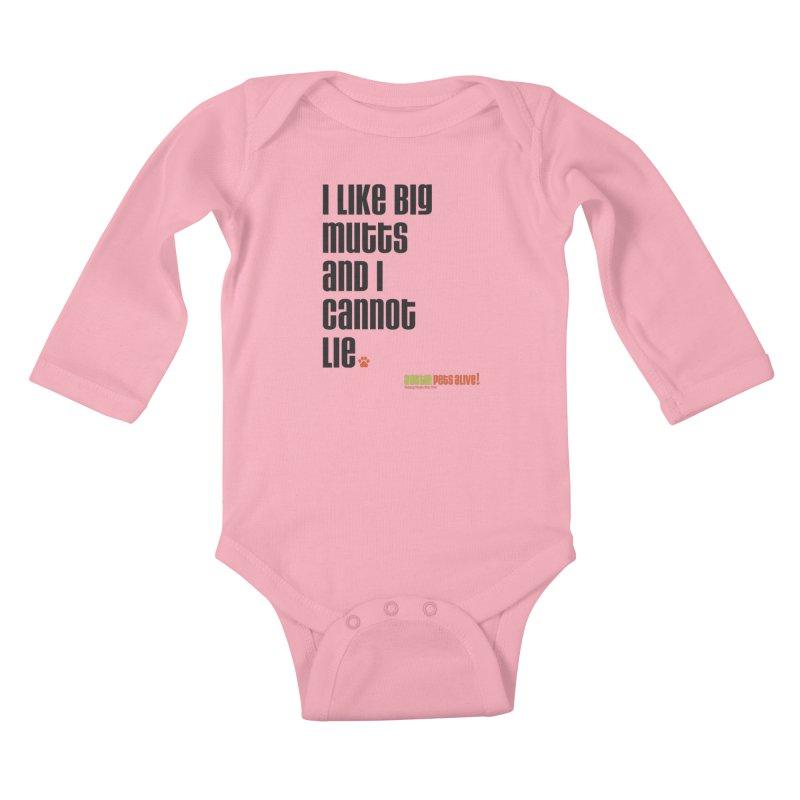 I Like Big Mutts Kids Baby Longsleeve Bodysuit by austinpetsalive's Artist Shop