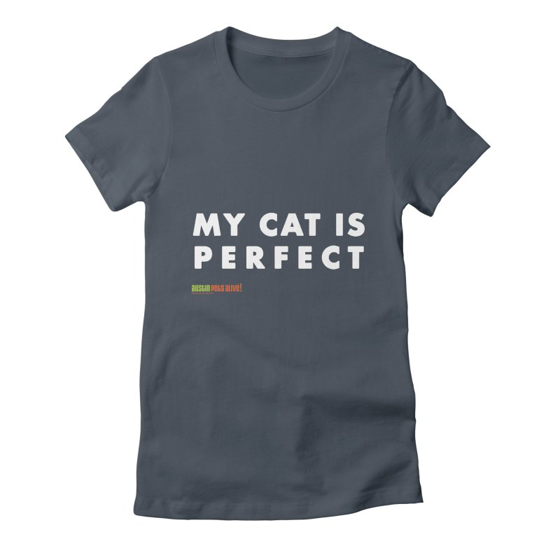 My Cat is Perfect Women's French Terry Zip-Up Hoody by austinpetsalive's Artist Shop