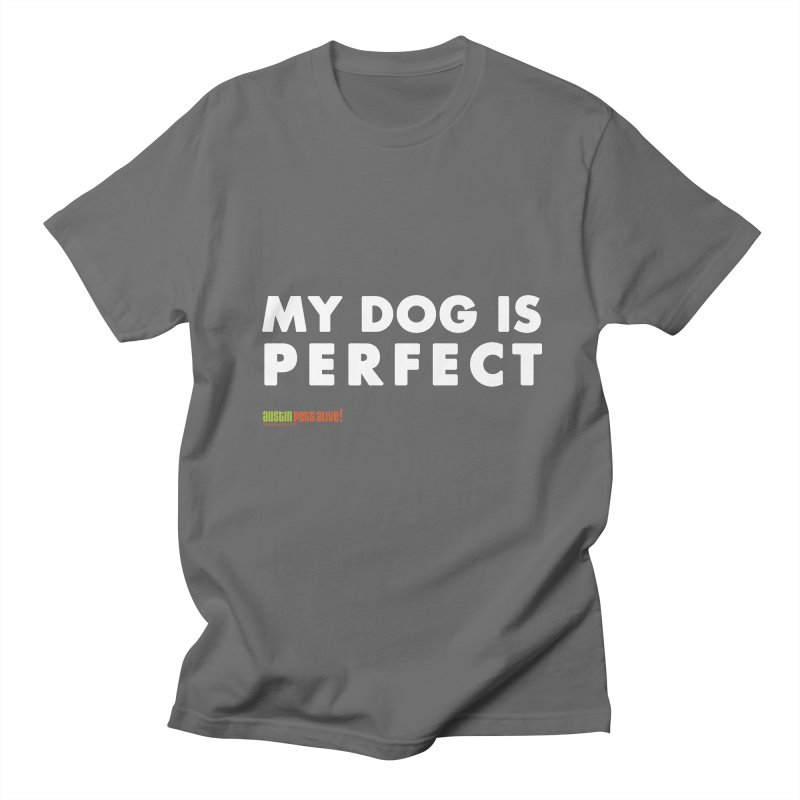 My Dog is Perfect Men's Lounge Pants by austinpetsalive's Artist Shop
