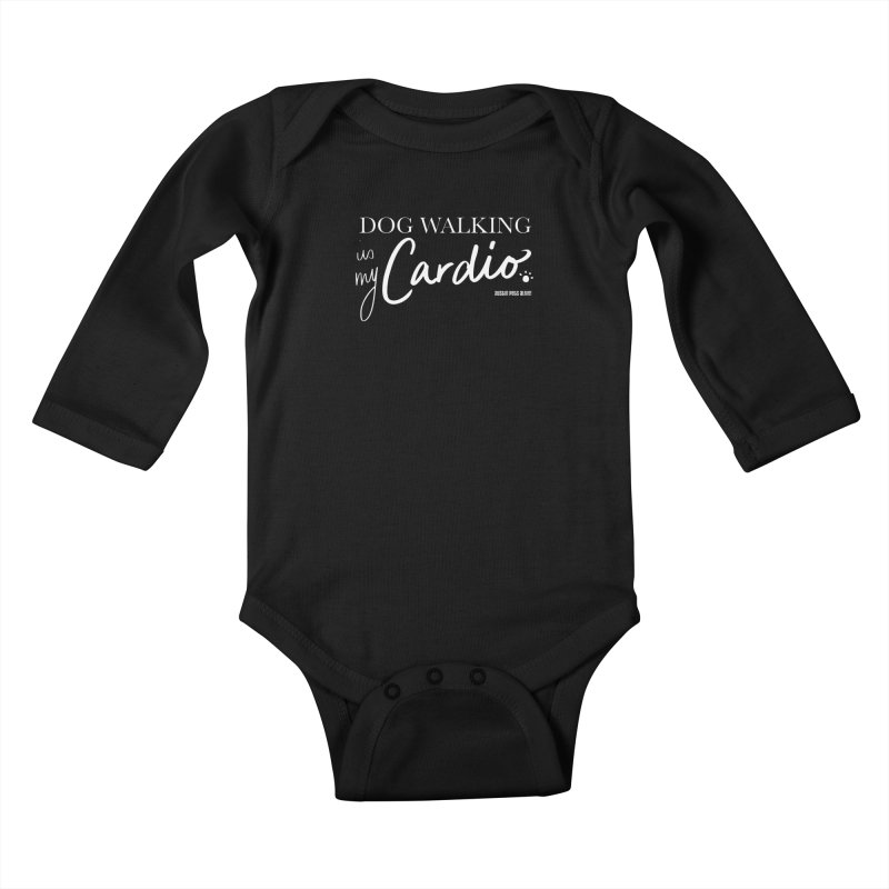 Dog Walking is My Cardio Kids Baby Longsleeve Bodysuit by austinpetsalive's Artist Shop