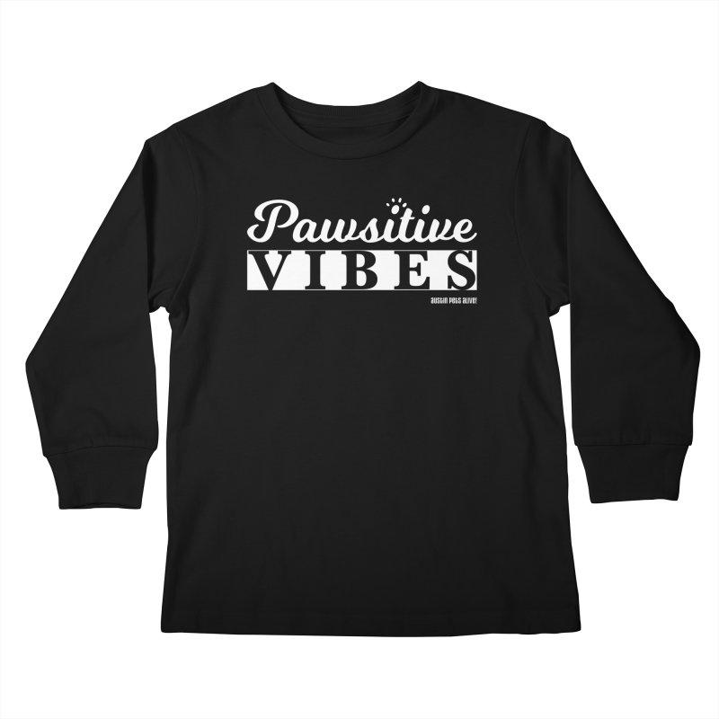 Pawsitive Vibes Kids Longsleeve T-Shirt by Austin Pets Alive's Artist Shop