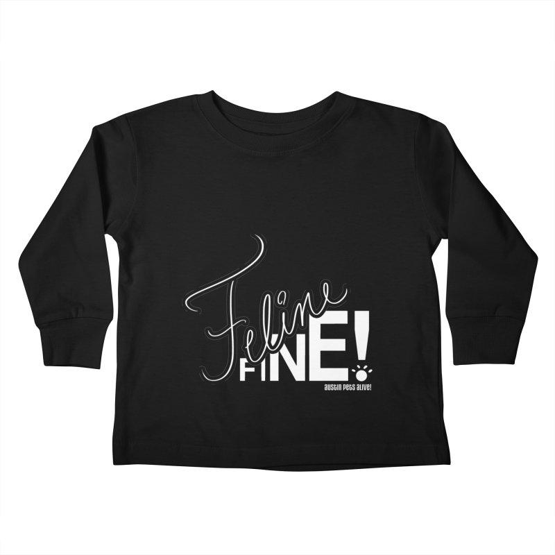 Feline Fine! Kids Toddler Longsleeve T-Shirt by Austin Pets Alive's Artist Shop