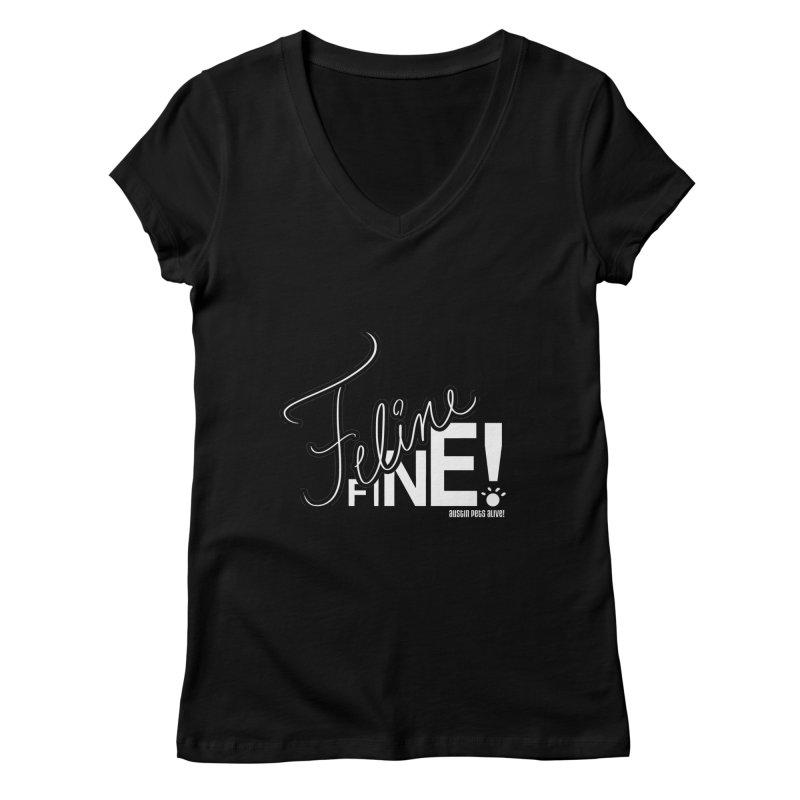 Feline Fine! Women's V-Neck by Austin Pets Alive's Artist Shop