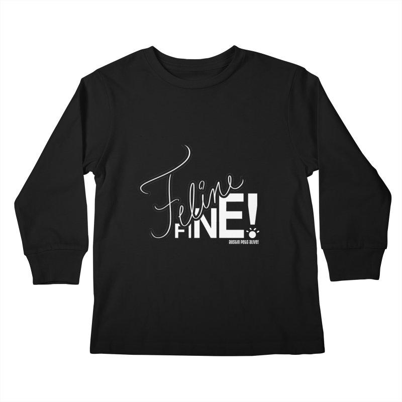 Feline Fine! Kids Longsleeve T-Shirt by Austin Pets Alive's Artist Shop
