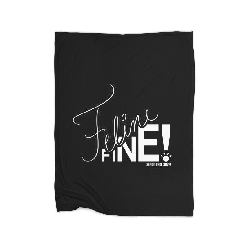 Feline Fine! Home Blanket by Austin Pets Alive's Artist Shop