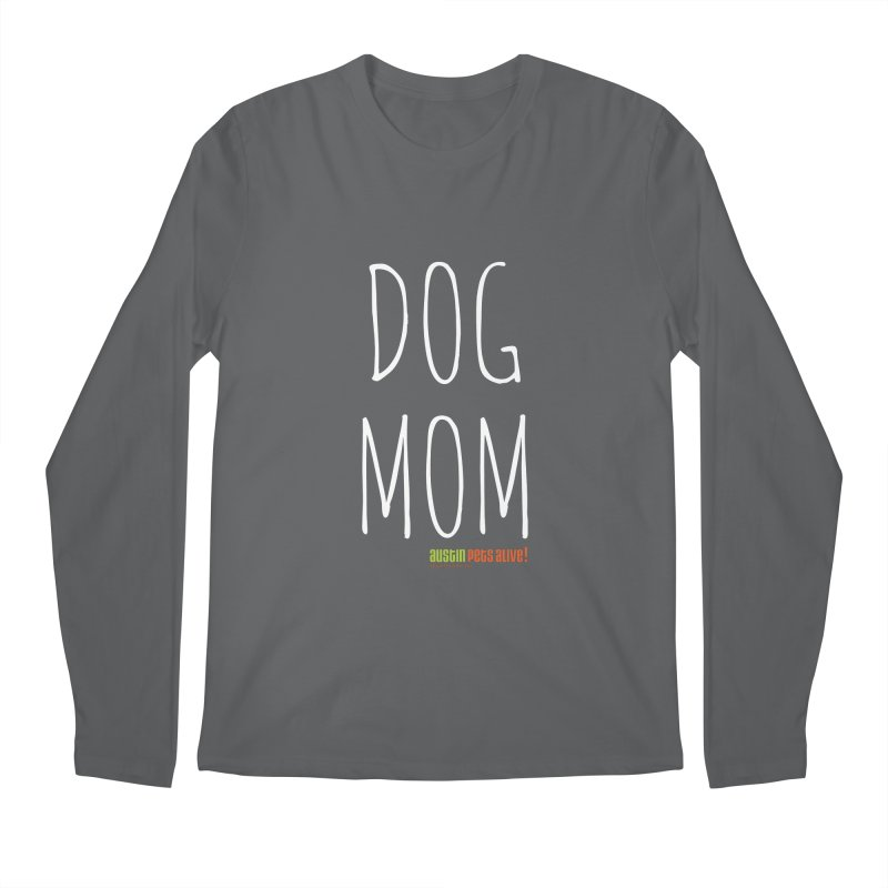 Dog Mom Men's Longsleeve T-Shirt by Austin Pets Alive's Artist Shop