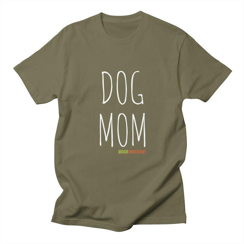 Dog Mom Men's Regular T-Shirt by austinpetsalive's Artist Shop