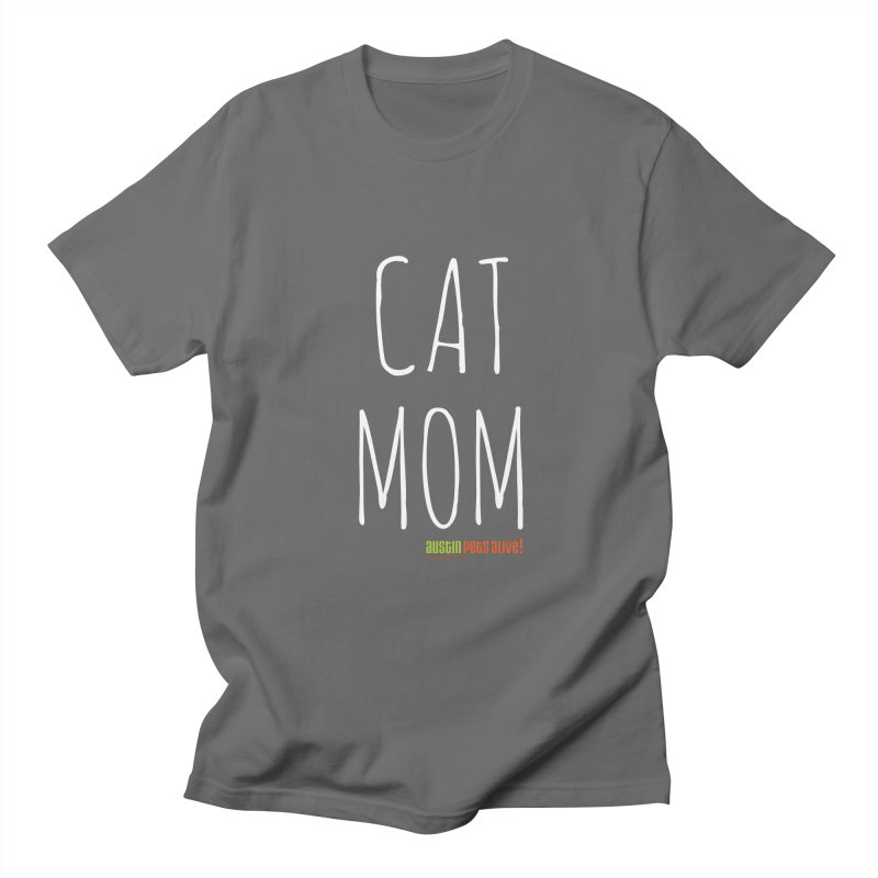 Cat Mom Men's T-Shirt by Austin Pets Alive's Artist Shop