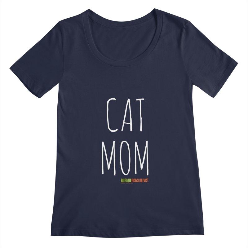 Cat Mom Women's Regular Scoop Neck by austinpetsalive's Artist Shop