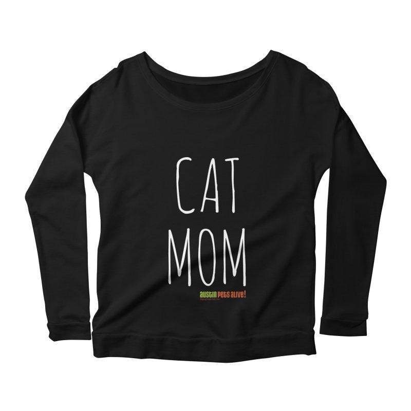 Cat Mom Women's Scoop Neck Longsleeve T-Shirt by Austin Pets Alive's Artist Shop
