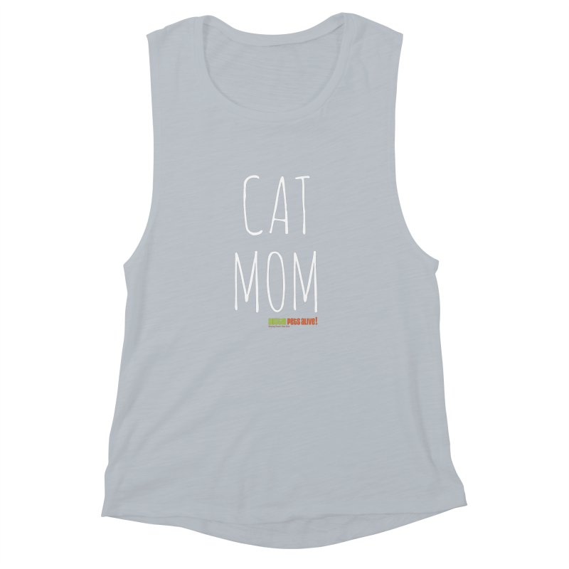 Cat Mom Women's Muscle Tank by austinpetsalive's Artist Shop