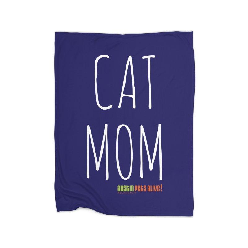 Cat Mom Home Blanket by austinpetsalive's Artist Shop