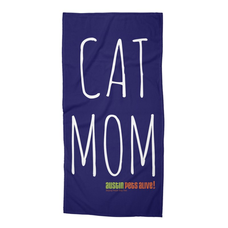 Cat Mom Accessories Beach Towel by austinpetsalive's Artist Shop
