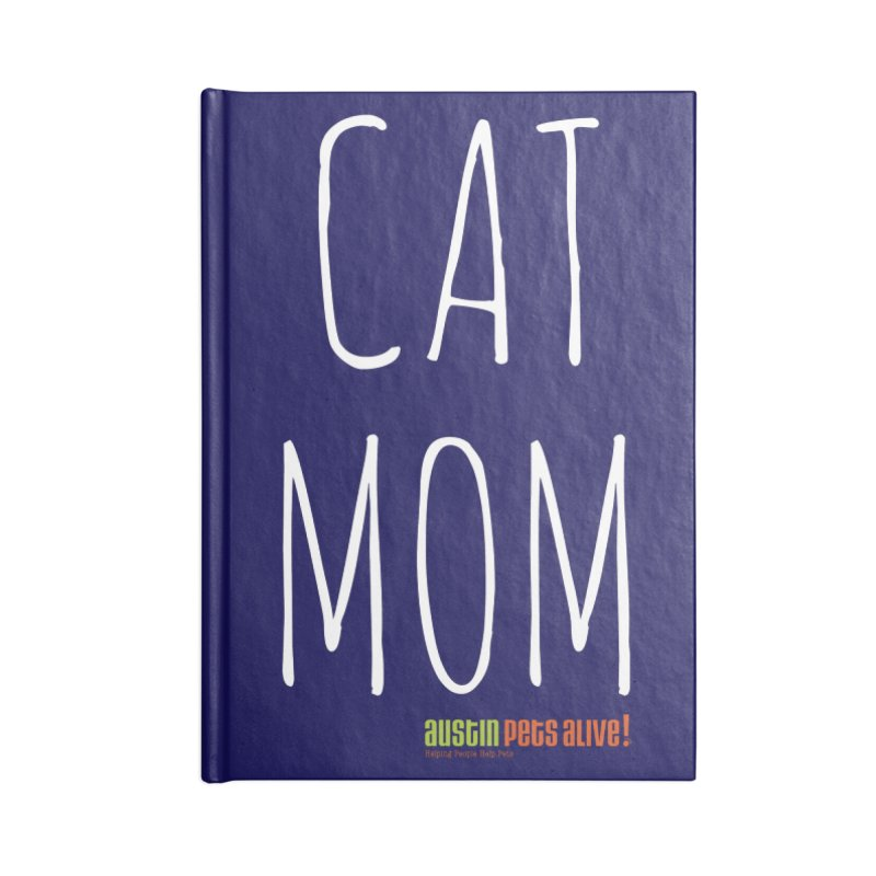 Cat Mom Accessories Lined Journal Notebook by Austin Pets Alive's Artist Shop