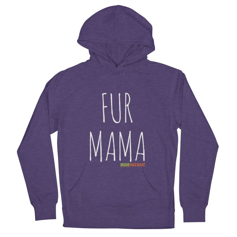 Fur Mama Men's French Terry Pullover Hoody by austinpetsalive's Artist Shop
