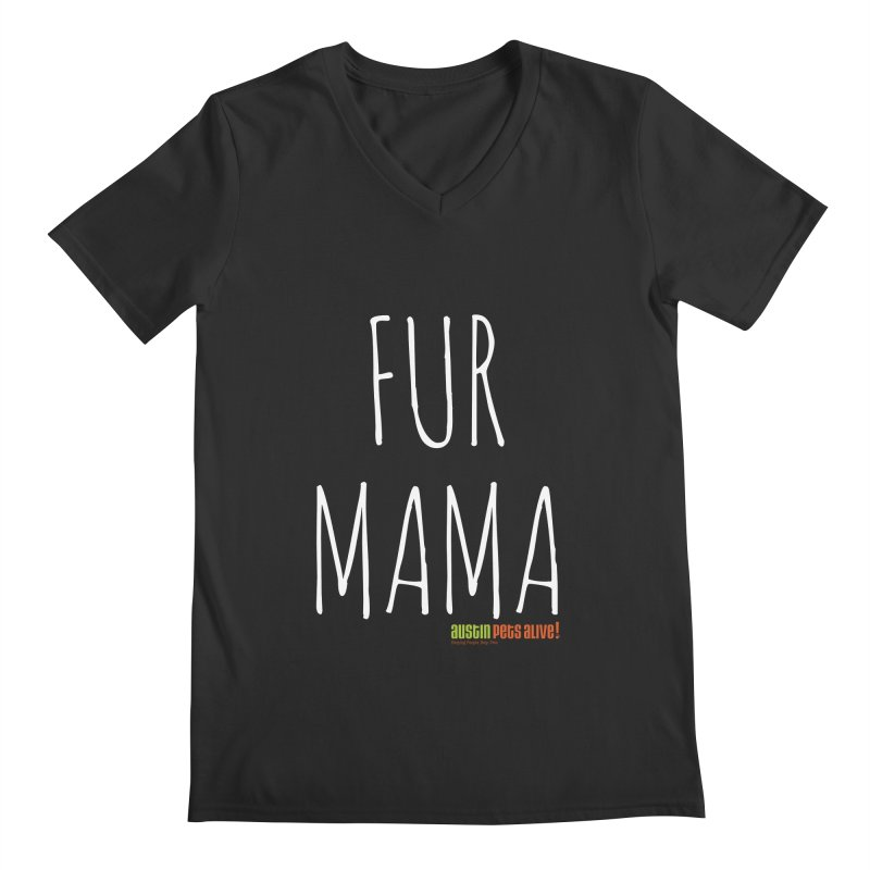 Fur Mama Men's V-Neck by austinpetsalive's Artist Shop