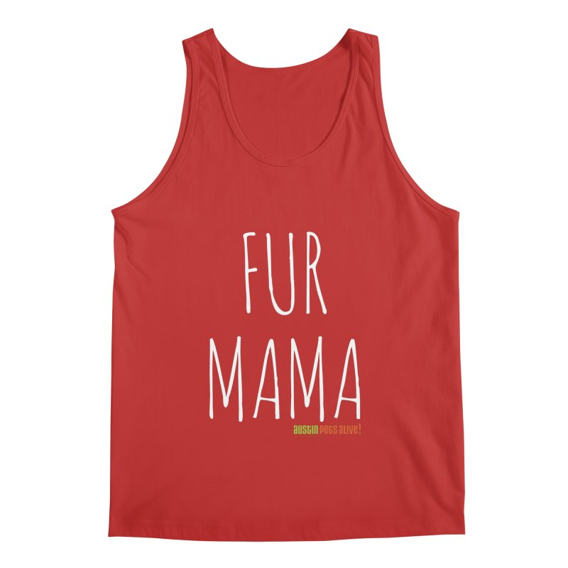 Fur Mama Men's Regular Tank by Austin Pets Alive's Artist Shop