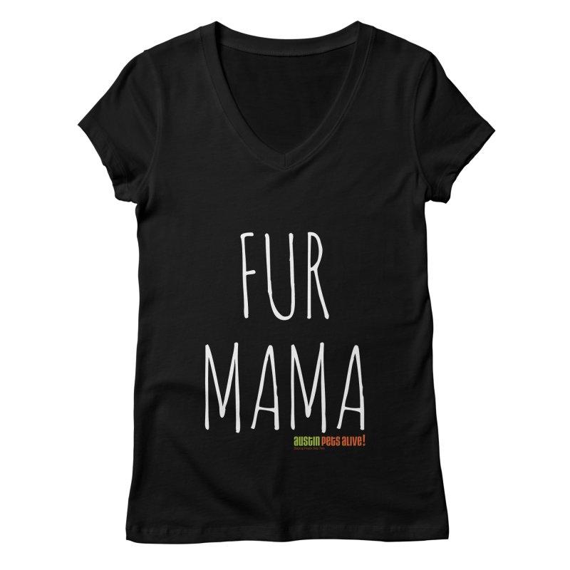 Fur Mama Women's Regular V-Neck by austinpetsalive's Artist Shop