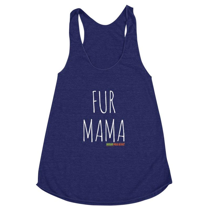 Fur Mama Women's Racerback Triblend Tank by austinpetsalive's Artist Shop
