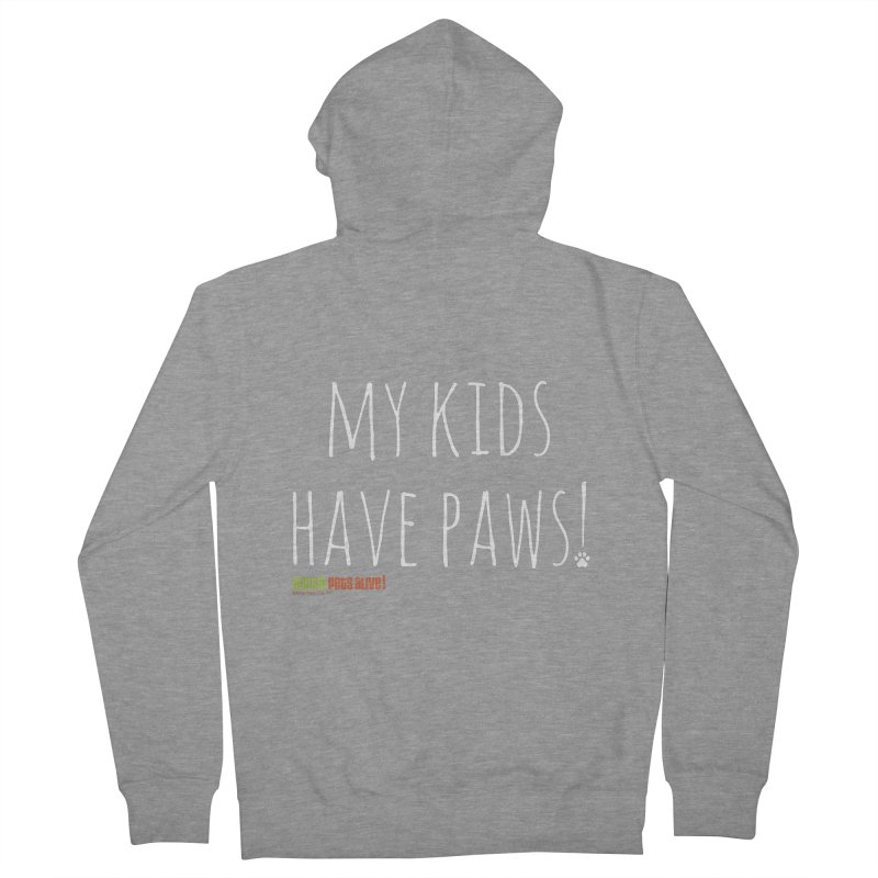 My Kids Have Paws! Men's French Terry Zip-Up Hoody by austinpetsalive's Artist Shop